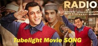 """RADIO SONG"" Tubelight Movie Video Song 2017 with Lyrics"