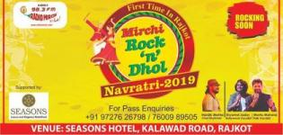 Radio Mirchi Presents Mirchi Rock n Dhol Navratri 2019 in Rajkot at Seasons Hotel