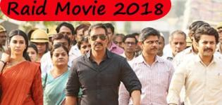 Raid Hindi Movie 2018 - Release Date and Star Cast Crew Details