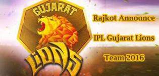 Rajkot Announce IPL Gujarat Lions Cricket Team 2016 - Player Name List