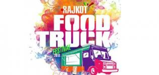 Rajkot Food Truck Festival 2018 in Rajkot - Date and Venue Details