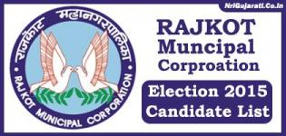 Rajkot Municipal Corporation Election 2015 - RMC (Mahanagarpalika) Candidates Name Ward Wise List