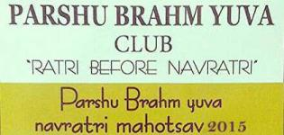Rajkot Parshu Brahm Yuva Club Presents Welcome Navratri 2015 at Golden Party Plot
