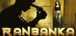 Ranbanka Hindi Movie 2015 - Release Date and Star Cast Crew Details and Review