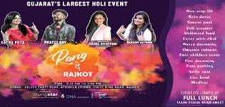 Rang De Rajkot - Gujarat's Biggest Holi Fest 2019 in Rajkot at Velvet Party Lawns