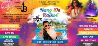 Rang De Rajkot 2018 Holi Celebration at Green Leaf Club on 2nd March
