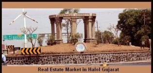 Real Estate Market in Halol will goes Up through