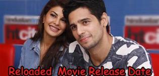 Reloaded Hindi Movie 2017 - Release Date and Star Cast Crew Details