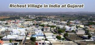 Richest Village in India at Gujarat State - No 1 Richest Asian Village at Kutch District
