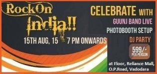 Rock On India Independence Day Celebrate with Guunj Band Live DJ Party at Vadodara 2015