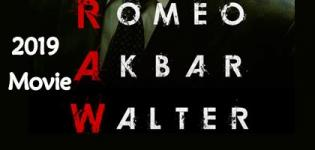 Romeo Akbar Walter Movie 2019 - Release Date and Star Cast Crew Details