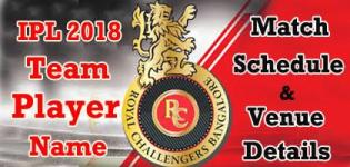 Royal Challengers Bangalore (RCB) Team Players Name - IPL 2018 Cricket Match Schedule and Venue Details
