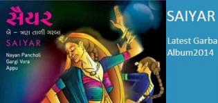 SAIYAR - Be & Tran Taali Garba : Latest Navratri Dandiya Song 2014 Shop Online CD DVD