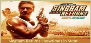 SINGHAM RETURNS Showtimes Surat -Show Timing Online Booking in Surat Cinemas Theatres