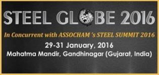 STEEL GLOBE 2016 - International Steel Exhibition & Conference in Gandhinagar on 29 to 31 January