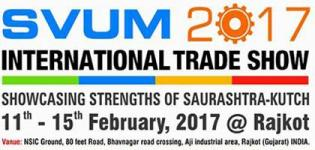SVUM 2017 International Trade Show in Rajkot Gujarat - Explore Shaurashtra and Kutch