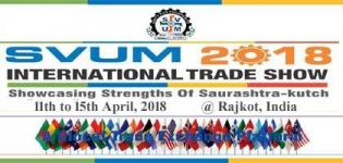 SVUM International Trade Show 2018 in Rajkot from 11 April to 15 April