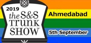 S&S Trunk Show at Ahmedabad 2019 - Date & Venue Details