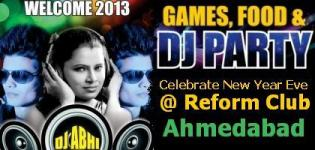 Welcome 2013 - New Year's Eve @ Reform Club Ahmedabad - 31st December Party Celebration