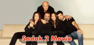 Sadak 2 Movie 2020 - Release Date and Star Cast Crew Details