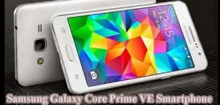 Samsung Galaxy Core Prime VE Smartphone Launch in India - Price Features and Specification
