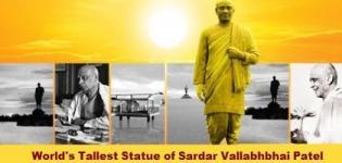 World's Tallest Statue of Sardar Vallabhbhai Patel in Kevadia Gujarat