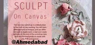 Sculpt on Canvas Workshop 2018 in Ahmedabad at Prithvi Art Celebration