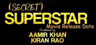 Secret Superstar Hindi Movie 2017 - Release Date and Star Cast Crew Details