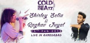 Cold Beatz Musical & Dance Event with Shirley Setia and Raghav Juyal Live in Ahmedabad