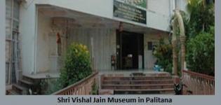Shri Vishal Jain Museum in Palitana Gujarat