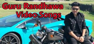 Singer Guru Randhawa Punjabi Song Videos 2018 Latest Full HD Clips