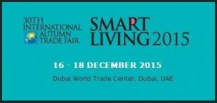 Smart Living 2015 - 30th International Autumn Trade Fair in Dubai on 16 to 18 December