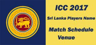 Sri Lanka ICC Champions Trophy 2017 Team Squad Name - Match Schedule and Venue Details