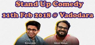 Stand Up Comedy 2018 by Rohan Joshi & Ashish Shakya at Vadodara Venue Details