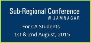 Sub Regional Conference for CA Students at Jamnagar on August 2015