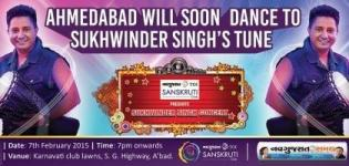 Sukhwinder Singh Live Concert in Ahmedabad on 7 February 2015