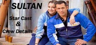 Sultan Star Cast and Crew Details 2016 - Sultan Movie Actress Actors Name