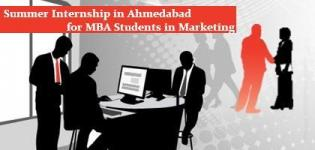 Summer Internship in Ahmedabad for MBA Students in Marketing - Final Year Training