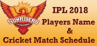 Sun Risers Hyderabad (SRH) Team Players Name - IPL 2018 Cricket Match Schedule and Venue Details
