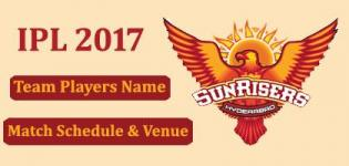 Sunrisers Hyderabad (SRH) IPL 2017 Cricket Team Players Name - Match Schedule and Venue Details