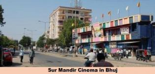 Sur Mandir Cinema Bhuj - Sur Mandir Theatre Bhuj