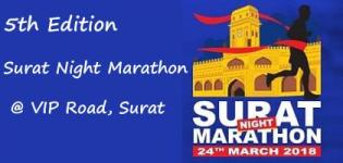 Surat Night Marathon 2018 on 24th March - 5th Edition of Surat City Night Half Marathon