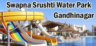 Swapna Srushti Water Park in Gandhinagar - Seven Wonders Rides & Timing Details