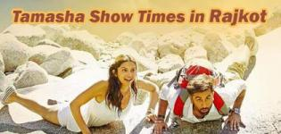 Tamasha Showtimes in Rajkot - Tamasha 2015 Movie Show Timings Rajkot Cinemas and Theaters