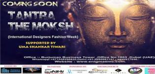 Tantra The Moksh International Designers Fashion Show 2016 in Dubai UAE