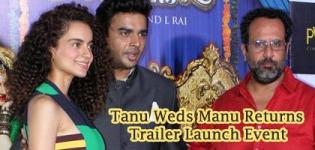 Tanu Weds Manu Returns Trailer 2015 Launch Event Photos - Watch TWMR 2 Official Video