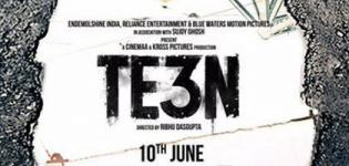 Te3n Hindi Movie 2016 - Release Date and Star Cast Crew Details