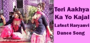 Teri Aakhya Ka Yo Kajal Latest New Haryanvi Song Dance Videos