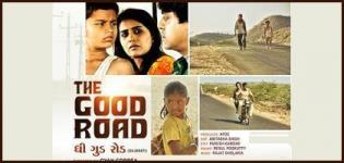 The Good Road Gujarati Movie Film Release Date with Cast Crew & Review