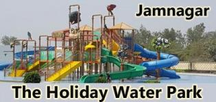 The Holiday Water Park Jamnagar - Biggest Holiday Water Resort Timing Details